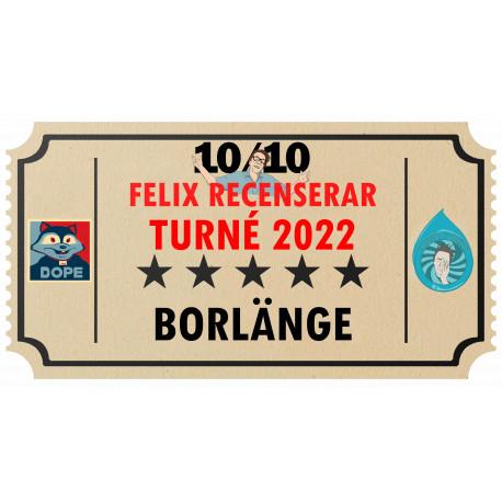 Biljett till Felix Recenserar i Borlänge!