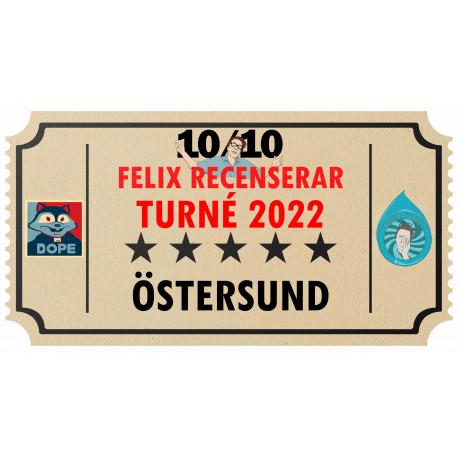 Biljett till Felix Recenserar i Östersund!